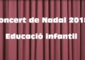 Concert de Nadal 2018 educació infantil