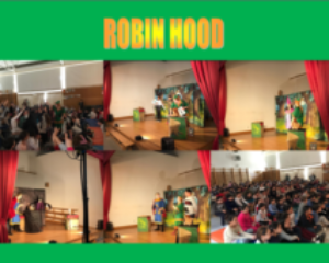 Robin hood: Theatre play